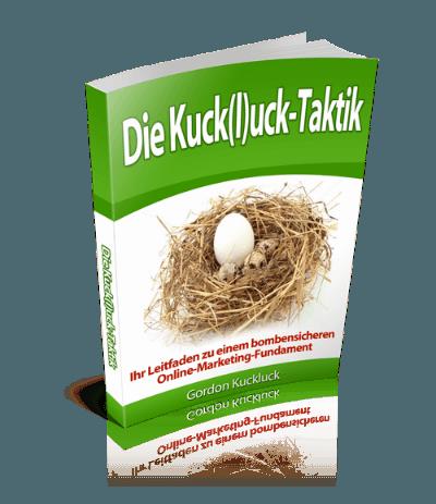 Die Kuckluck-Taktik
