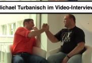 Michael Turbanisch Interview
